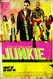 Junkie Poster
