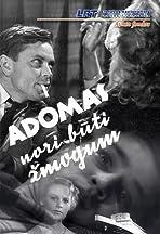 Adomas nori buti zmogumi
