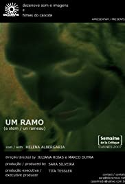 Um Ramo (2007) - IMDb
