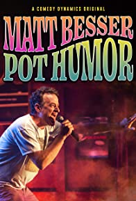 Primary photo for Matt Besser: Pot Humor