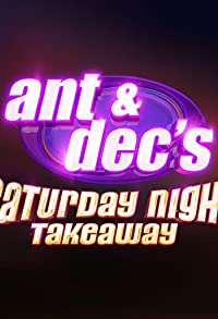 Primary photo for Ant & Dec's Saturday Night Takeaway