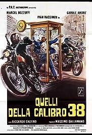 Quelli della calibro 38(1976) Poster - Movie Forum, Cast, Reviews