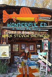 Wonderful Ed: A Santa Fe Story Poster