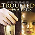 Troubled Waters (2006)