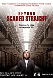 Beyond Scared Straight Poster - TV Show Forum, Cast, Reviews