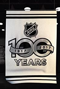 Primary photo for The NHL: 100 Years