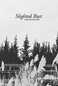 Primary photo for Slighted Rust