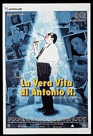 La vera vita di Antonio H. Poster
