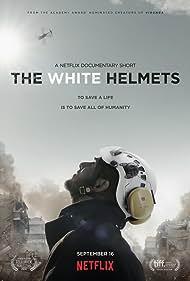 The White Helmets (2016) Poster - Movie Forum, Cast, Reviews