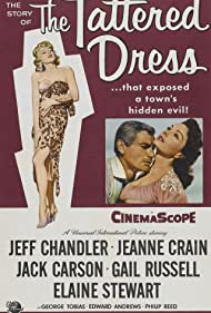 Jeff Chandler, Jeanne Crain, and Elaine Stewart in The Tattered Dress (1957)