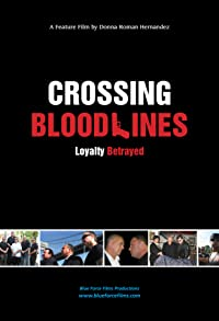 Primary photo for Crossing Blood Lines