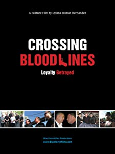 Full movie downloads online Crossing Blood Lines USA [movie]