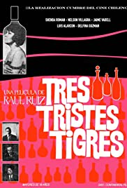 Tres Tristes Tigres (1968) Poster - Movie Forum, Cast, Reviews