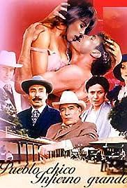 Pueblo chico, infierno grande Poster