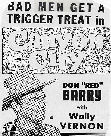 Don 'Red' Barry in Canyon City (1943)