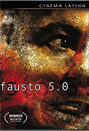 Fausto 5.0 (2001) Poster - Movie Forum, Cast, Reviews