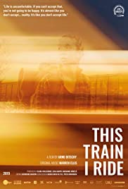 This Train I Ride Poster