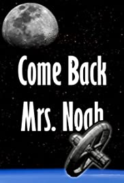 Come Back Mrs. Noah Poster