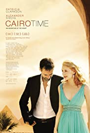 Cairo Time (2009) Poster - Movie Forum, Cast, Reviews