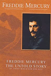 Primary photo for Freddie Mercury, the Untold Story