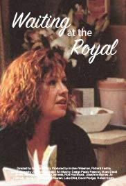 Waiting at the Royal Poster