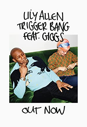 Lily Allen feat. Giggs: Trigger Bang