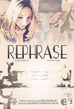 Rephrase