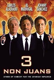3 Non Juans (2010) 720p