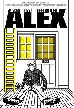 Living Next Door to Alex