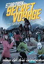 Star Trek Secret Voyage: Rise of the Gongdea