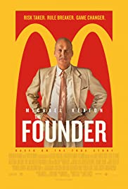 The Founder (2016) Poster - Movie Forum, Cast, Reviews