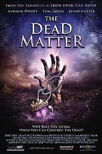 Watch full movie downloads The Dead Matter [1080i]