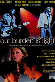 Our Burden Is Light Poster - Movie Forum, Cast, Reviews