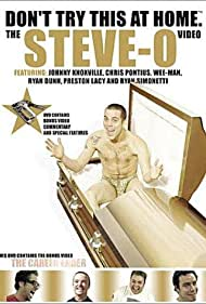 Don't Try This at Home: The Steve-O Video Poster - Movie Forum, Cast, Reviews