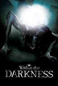 Primary photo for Within the Darkness