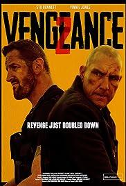 Vengeance 2 Poster