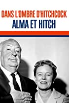 Dans l'Ombre d'Hitchcock, Alma et Hitch