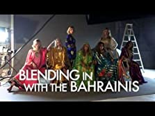 Blending in with the Bahrainis (2014– )