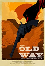 The Old Way Poster