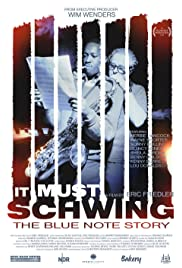 It Must Schwing: The Blue Note Story Poster