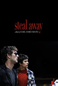 Primary photo for Steal Away