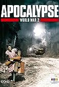 Apocalypse: The Second World War (2009)