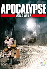 Primary photo for Apocalypse: The Second World War
