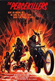 The Peace Killers (1971) Poster - Movie Forum, Cast, Reviews