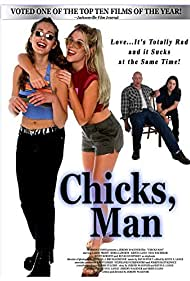 Chicks, Man (2000)