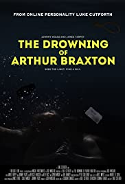 The Drowning of Arthur Braxton Poster