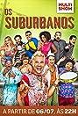 Os Suburbanos (2015) Poster