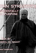 John Strasberg: Accidentally on Purpose