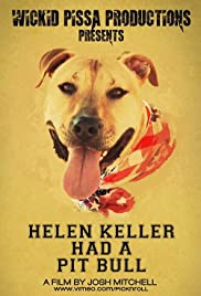 Helen Keller Had a Pitbull Poster