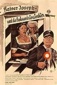 Hans Moser, Hans Holt, and Inge Konradi in Kaiser Joseph und die Bahnwärterstochter (1962)